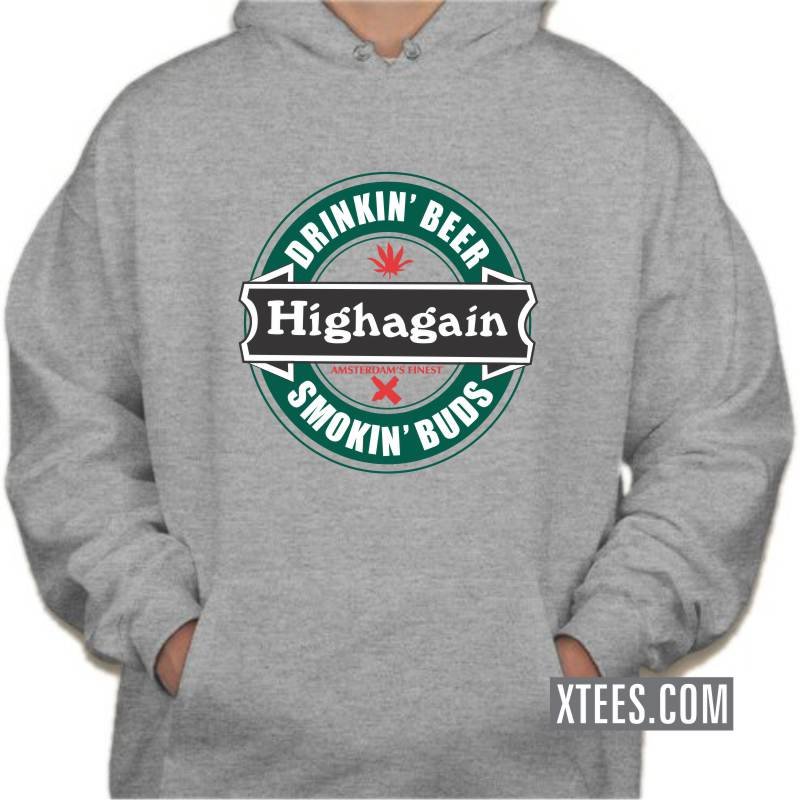 Drinking Beer Smoking Buds Highagain Weed Hooded Sweat Shirts image