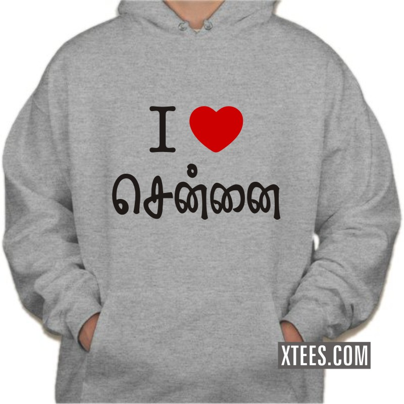 I Love Chennai Tamil Funny Hooded Sweat Shirts image