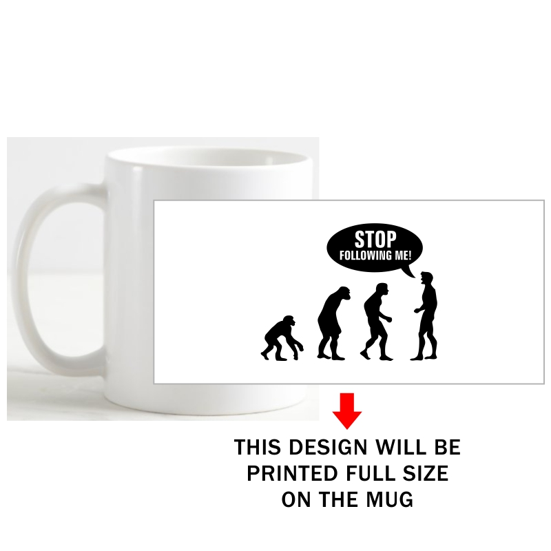 Stop Following Me Funny Slogan Coffee Mug image