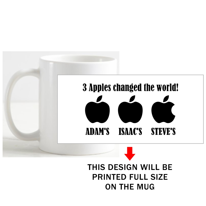 3 Apples Changed The World Adams Isaacs Steves Funny Slogan Coffee Mug image