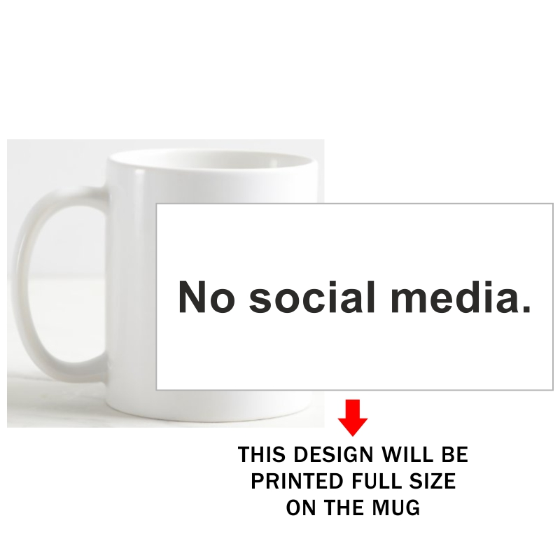 No Social Media Coffee Mug image