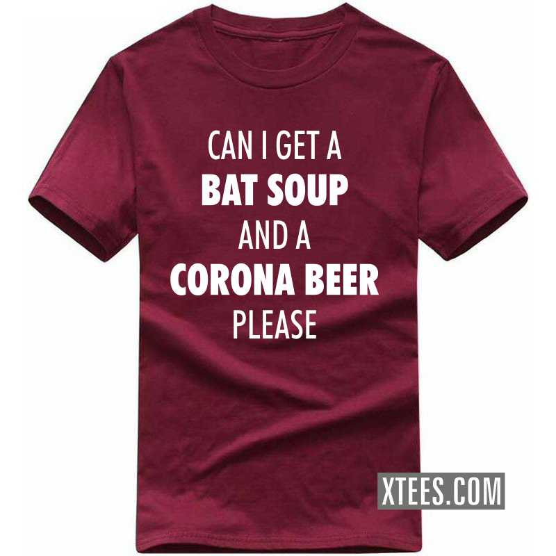 Can I Get A Bat Soup And A Corona Please T-shirt image