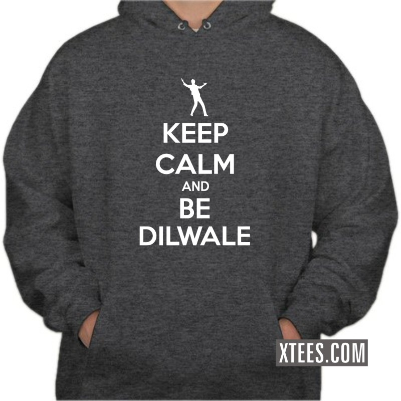 Keep Calm And Be Dilwale Movie Star Hooded Sweat Shirts image