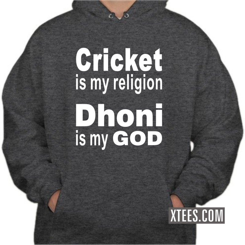Cricket Is My Religion Dhoni Is My God Cricket Hooded Sweat Shirts image