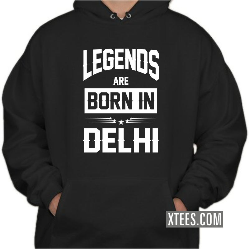 Legends Are Born In Delhi Hooded Sweat Shirt image