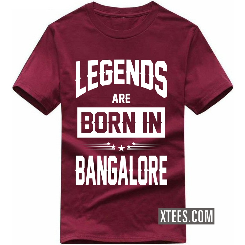 Legends Are Born In Bangalore T Shirt image
