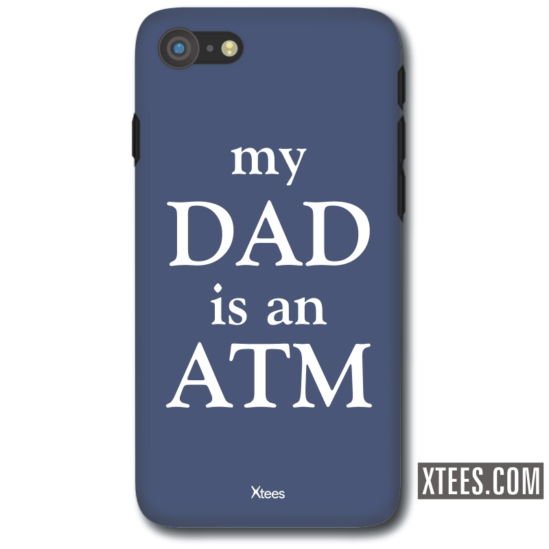 My Dad Is An Atm Funny Slogan Mobile Case image
