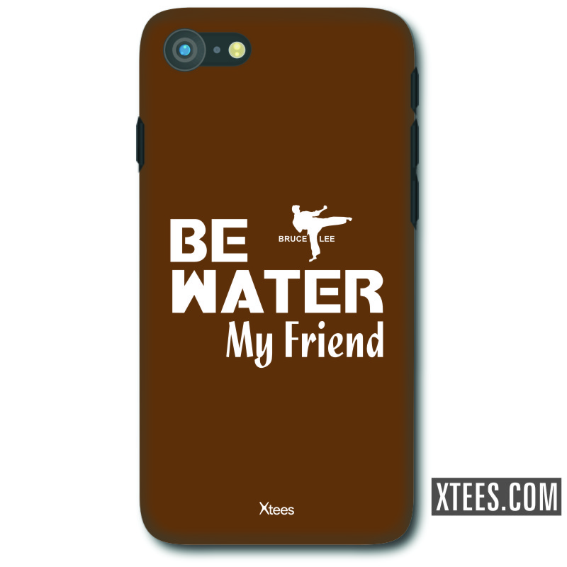 Be Water My Friend Daily Motivational Slogan Mobile Case image