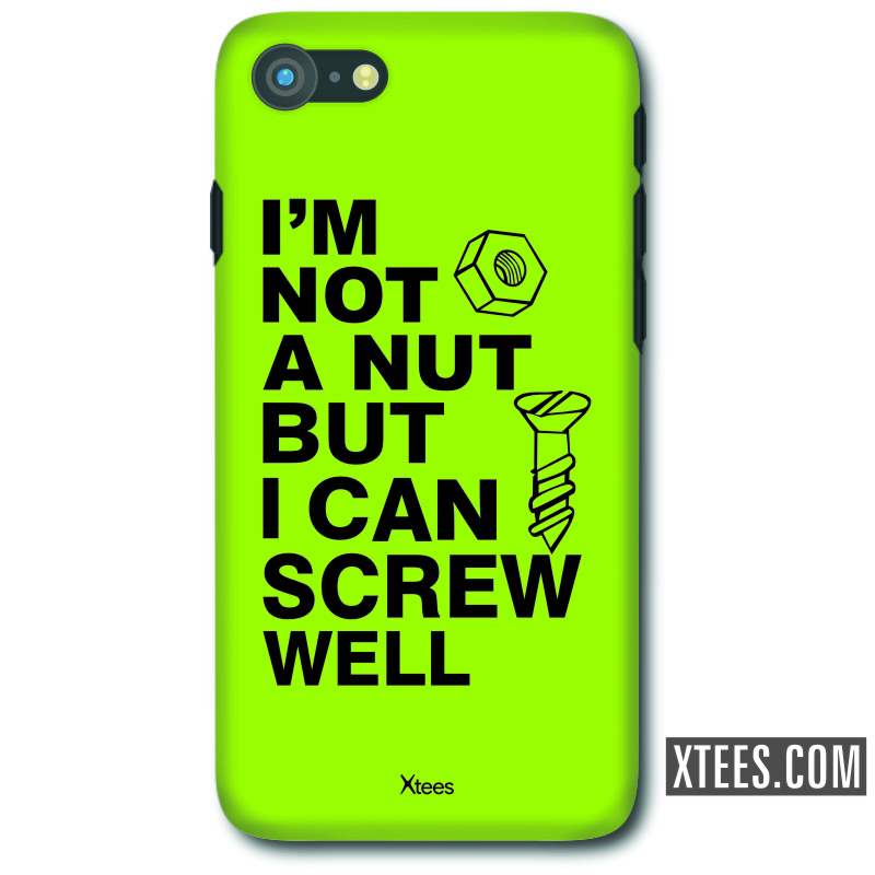 I Am Not A Nut But I Can Screw Well Funny Slogan Mobile Case image
