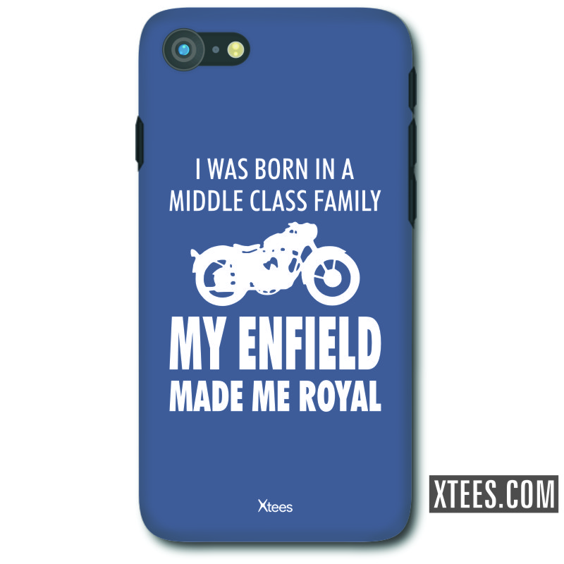 I Was Born In A Middle Class Family My Enfield Made Me Royal Biker Slogan Mobile Case image