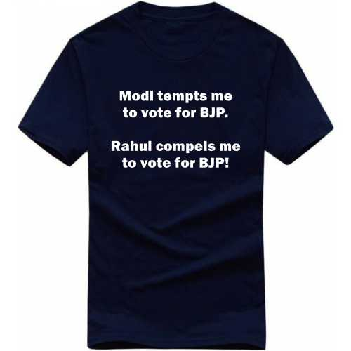 Modi Tempts Rahul Compels Me To Vote For Bjp T-shirt image