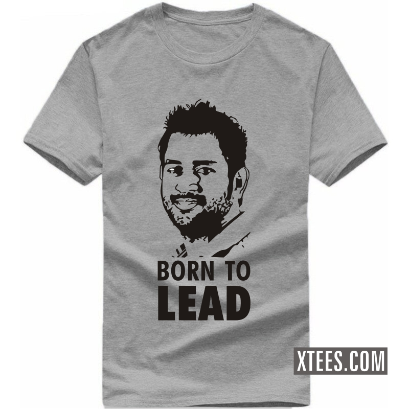 Buy ms dhoni born to lead cricket slogan t shirts online for Best place to buy t shirts online