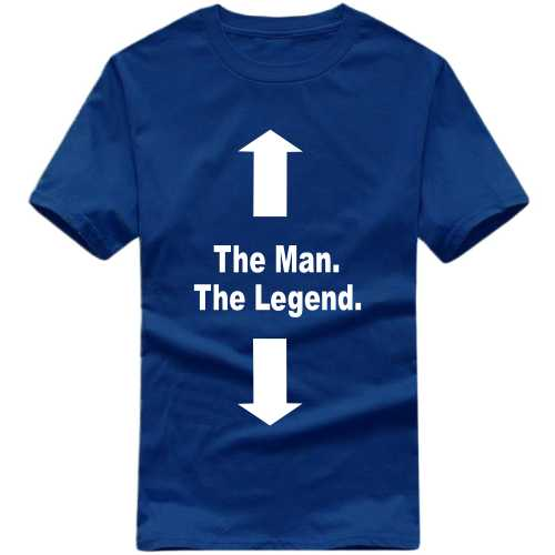 The Man, The Legend Funny Slogan T-shirts image