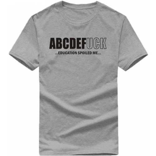 Abcdefuck Education Ruined Me Explicit (18+) Slogan T-shirts image