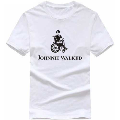 Johnnie Walked Funny Slogan T-shirts image