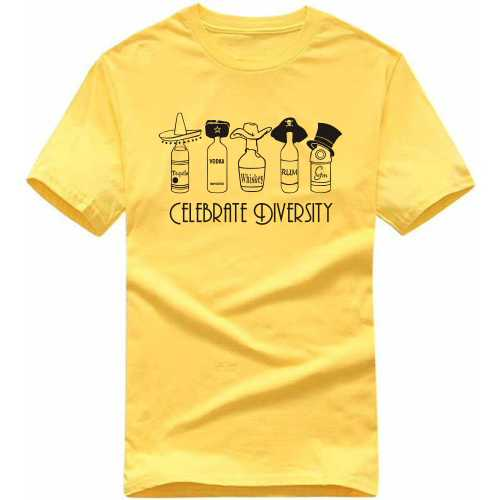 Celebrate Diversity Alcohol Slogan T-shirts image
