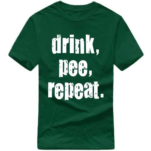 Drink Pee Repeat Alcohol Slogan T-shirts image