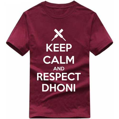 Keep Calm And Respect Dhoni Cricket Slogan T-shirts image