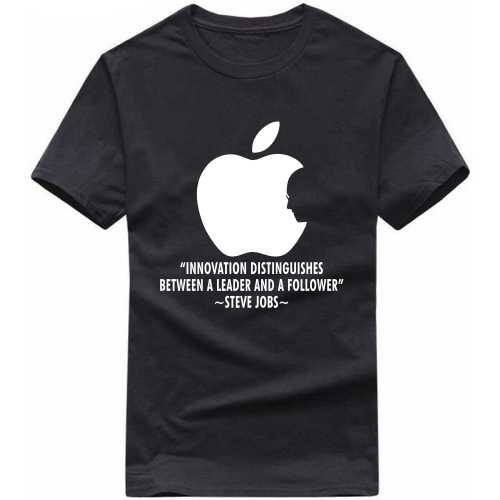 Innovation Distinguishes Between A Leader And A Follower Steve Jobs Daily Motivational Slogan T-shirts image