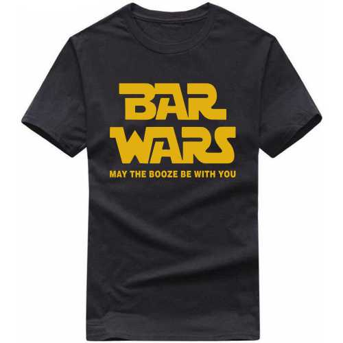 Bar Wars May The Booze Be With You Alcohol Slogan T-shirts image