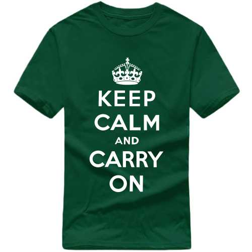 Keep Calm And Carry On Daily Motivational Slogan T-shirts image