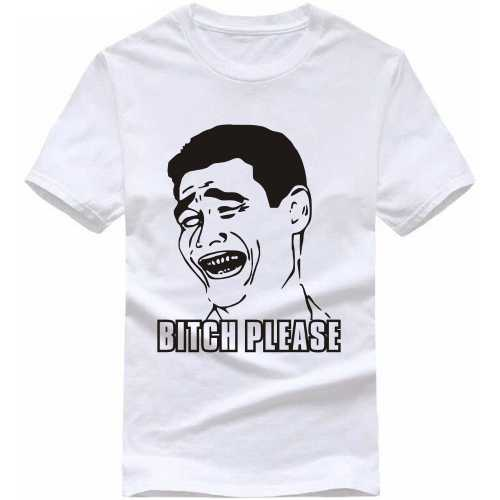 Bitch Please Explicit (18+) Slogan T-shirts image