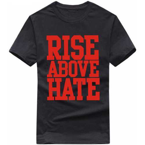 Rise Above Hate Gym Motivational Slogan T-shirts image
