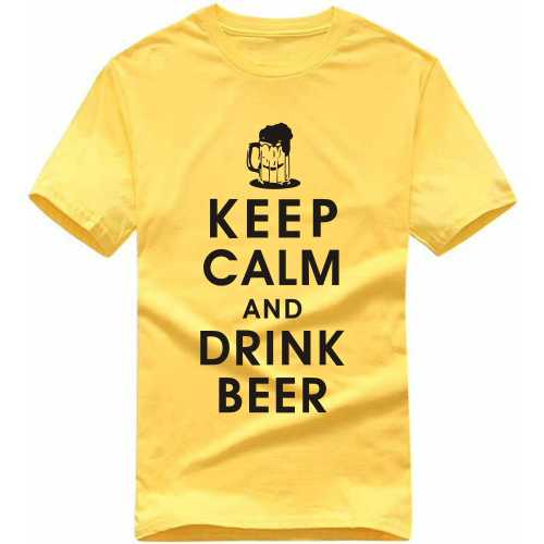 Keep Calm And Drink Beer Alcohol Slogan T-shirts image