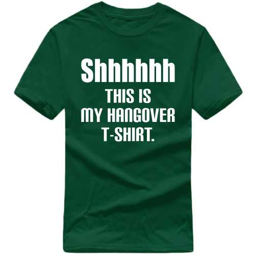 Shhhhhh This Is My Hangover T-shirt Alcohol Slogan T-shirts image