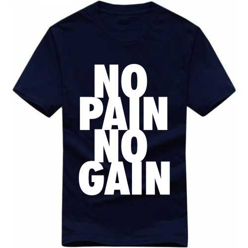 No Pain No Gain Gym Motivational Slogan T-shirts image
