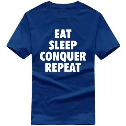 Eat Sleep Conquer Repeat Daily Motivational Slogan T-shirts image