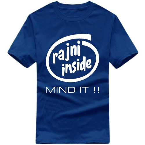 Rajni Inside Mind It Movie Star Slogan T-shirts image