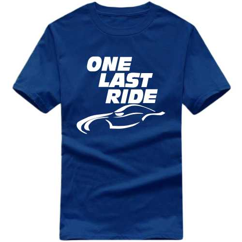 One Last Ride Biker Slogan T-shirts image