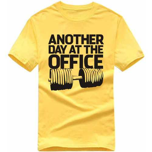 Another Day At The Office Gym Motivational Slogan T-shirts image