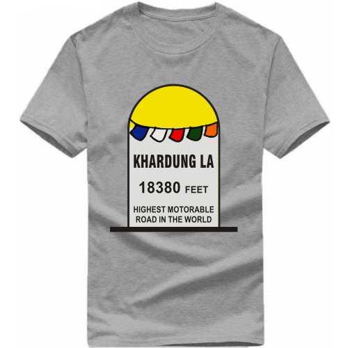 Khardung La 18380 Feet Biker Slogan T Shirts