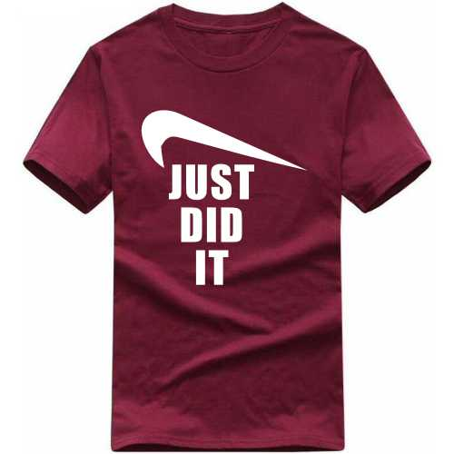 Just Did It Nike Symbol Pointing Down Slogan T-shirts image