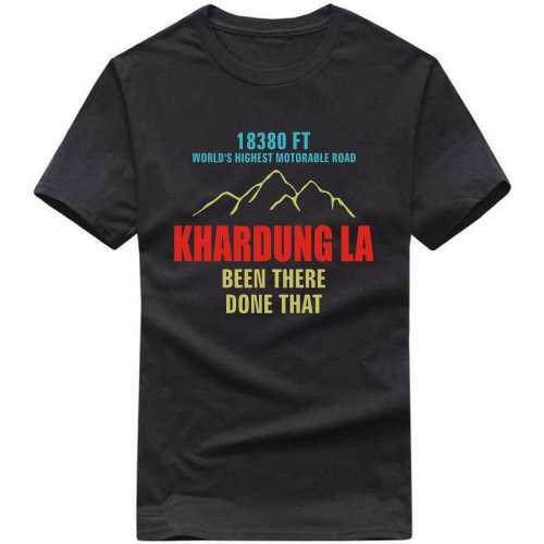 Khardung La Been There Done That Biker Slogan T-shirts image