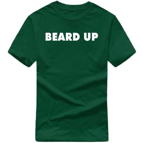 Beard Up T Shirt image