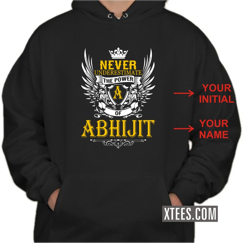 Never Underestimate The Power Of Custom Initial And Custom Name Printed Sweat Shirt Hoodie image