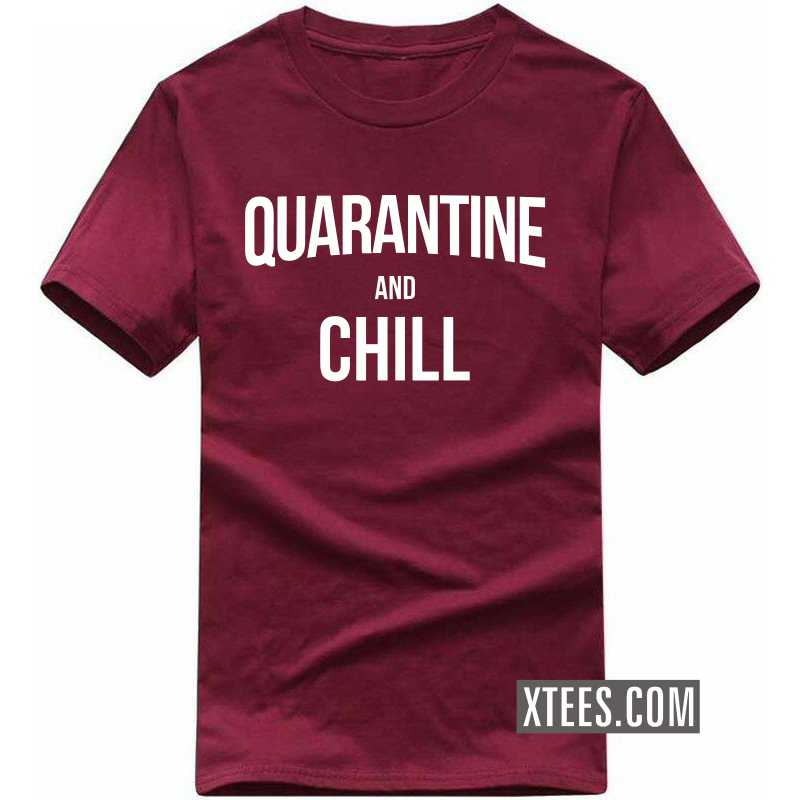Quarantine And Chill T-shirt image