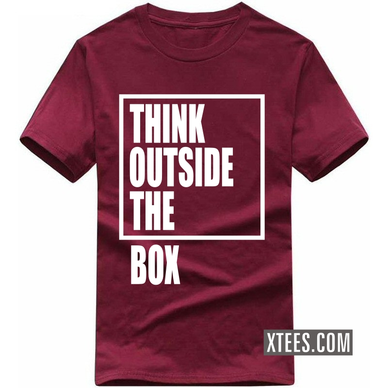 Think Outside The Box Motivational Quotes T-shirt image
